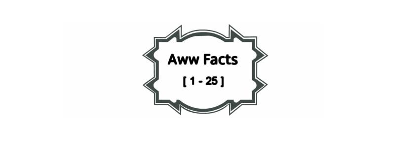 Interesting Aww Facts