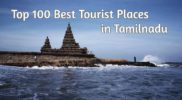 Top 100 Best Tourist places in Tamilnadu